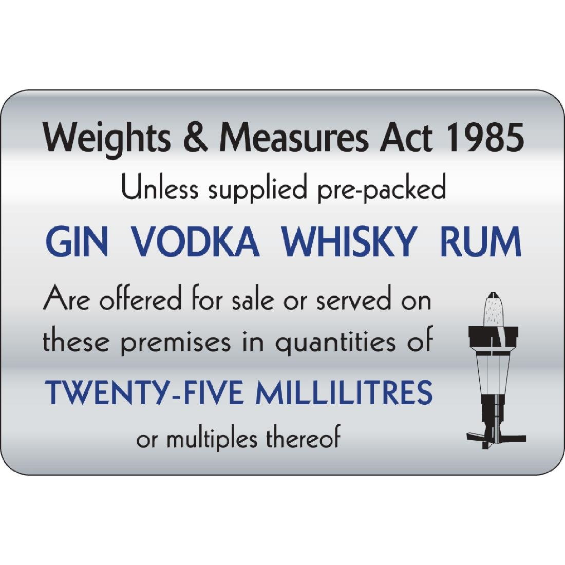 Image of 25ml Weights & Measures Act Sign